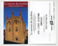 Le Couvent Des Jacobins, Toulouse, Occitanie, France. 2013 Visuel : Façade Occidentale - Tickets D'entrée