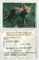 Ménagerie Du Jardin Des Plantes. MNHN Museum National D'Histoire Naturelle. Visuel : Renard Fox Zorro Fuchs - Tickets D'entrée