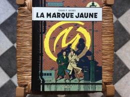 ALBUM BLAKE Et MORTIMER  La Marque Jaune  EDGAR P. JACOBS   Dargaud-Lombard S.a.ANNEE 2013 - Blake Et Mortimer