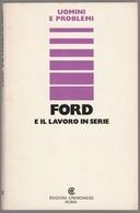 FORD E IL LAVORO IN SERIE - Motori