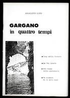 GARGANO IN QUATTRO TEMPI - Toursim & Travels
