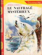 Le Naufragé Mystérieux Par Arthur Catherall - Rouge Et Or Souveraine N°675 - Illustrations : Maurice Parent - Bibliothèque Rouge Et Or