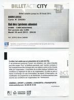 Ticket D'entrée Au Bal Des Lycéens De Carcassonne, Occitanie, France. Au Dome, Le 16 Avril 2013 - Tickets D'entrée