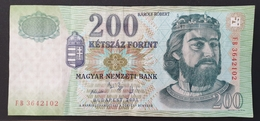 HUNGARY HONGRIE UNGARN 200 FORINT - 2005 Edition UNC BANKNOTE - KING Károlt Robert - Fortress Castle Diósgyőr - Hungary