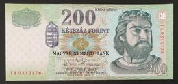 HUNGARY HONGRIE UNGARN 200 FORINT - 2007 Edition UNC BANKNOTE - KING Károlt Robert - Fortress Castle Diósgyőr - Hungary