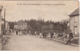 Haute Saône.  Fallon.  La Poste Et La Grande Rue. - Francia