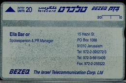 ISRAEL 1994 PRIVATE BEZEQ PHONECARD ELLA BAR-OR SPOKESPERSON & PR. MANAGER PROOF MINT VF!! - Israel