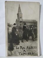 Tamines. Carte Photo. Le Roi Albert à Tamines. Curé Small, Echevin Duculot. 1922 - Sambreville