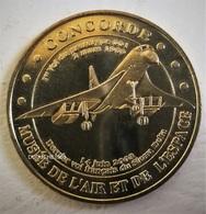 Monnaie De Paris 93.Le Bourget - Le Concorde 2007 - Monnaie De Paris