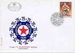 Yugoslavia 1995  75 Years Anniversary Football Club Radnicki Belgrade, Soccer, Sport, FDC - Equipos Famosos