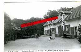 """Bois De Verrières - La Ferme De La Mare St-Leu ( Appelé également """"Maison Forestière Sur Une Autre CP)"""" ) - Chatenay Malabry"""