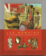 LES ROMAINS De La Guerre Des Gaules à L'épogée De L'Empire - Collection La Vie Privée Des  - A Partir De 8 Ans - Autres