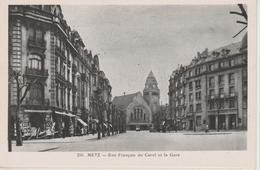 57 - METZ - RUE FRANCOIS DE CUREL ET LA GARE - PAS COURANTE - Metz
