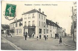 VAUJOURS - Carrefour, Rue Giffard Et Vaujours - Francia