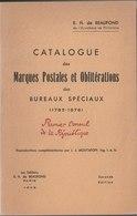 Catalogue Des Marques Postales Et Oblitérations Des Bureaux Spéciaux De 1785 à 1876 - Philately And Postal History