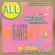 "7"" Single, Duran Duran - All She Wants Is - Disco & Pop"