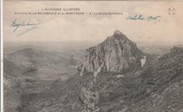 *** Environs De La Bourboule Et Du Mont Dore La Roche Sanadoire - Neuve TTB - Le Mont Dore