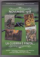 "2018 ITALIA ""CENTENARIO FINE GRANDE GUERRA"" LIBRO 225 PAGINE A COLORI CON ANNULLO 03.11.2018 (NOVARA) - Italy"