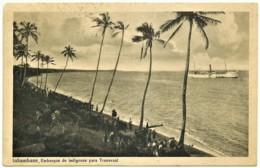 MOZAMBIQUE - INHAMBANE - Embarque De Indígenas Para O Transvaal - Stamp & Cancel Ferreira Do Alemtejo - Mozambique