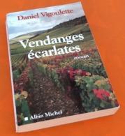 Daniel Vigoulette   Vendanges écarlartes  (2002) - Bücher, Zeitschriften, Comics