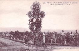 54 - Meurthe Et Moselle - TOUL - Cimetiere Militaire De Choloy - La Croix Centrale - Toul