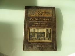 VRAIMENT HISTORIQUE ,, Annuaire-agenda 1913 Societé Generale BANQUE,lire Description - Documents Historiques