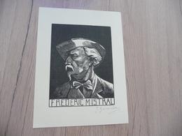 Portrait Frédéric Mistral Autographe Imprimée J.Gaussen Salmon - Autographes
