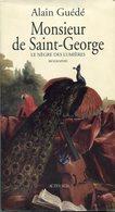 Alain Guédé Monsieur De Saint-George Hussards Américains Révolution - Books