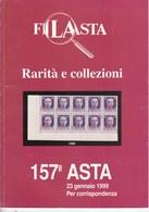 Filasta N. 157 Asta Del 23 Gennaio 1999 Rarità E Collezioni - Catalogues For Auction Houses