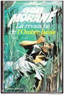 Bob Morane 37 / 1010 - La Revanche De L'Ombre Jaune - Henri Vernes - Marabout Junior