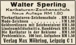 Original-Werbung/ Anzeige 1940 - WALTER SPERLING / KARIKATUREN-ZEICHENSCHULE / MAX MÖHRING -LEIPZIG - Ca. 45 X 30 Mm - Werbung