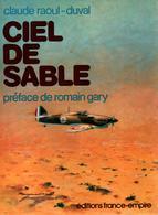 CIEL DE SABLE RECIT GROUPE DE CHASSE ALSACE CAMPAGNE DE LIBYE FFL FAFL 1942 GUERRE AERIENNE AVIATION - 1939-45