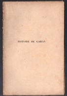 Gabian (34 Hérault) Histoire De Gabian  (voir Les Détails Dans La Description) (M0152) - Languedoc-Roussillon