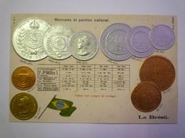2020 - 5777  Très Jolie Carte Gaufrée Avec Les Pièces De Monnaie Du BRESIL   XXX - Brazil