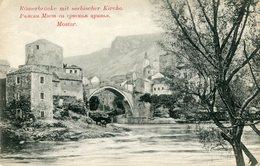 Romerbrucke Mit Serbischer Kirche , MOSTAR - Bosnia And Herzegovina