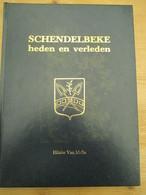 Schendelbeke Heden En Verleden Dender 1984 De Gavers - History