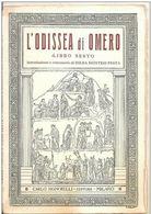 L'ODISSEA DI OMERO LIBRO SESTO 1957 SIGNORELLI - Histoire, Philosophie Et Géographie