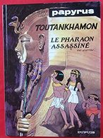 Papyrus 17 : Toutankamon Le Pharaon EO Assassiné Excellent état - Hergé