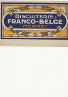 ÉTIQUETTE   BISCUITERIE   FRANCO -  BELGE    MERMET - Etichette