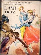 L'ami Fritz Par Erckmann-Chatrian - Ideal-bibliothèque - Bücher, Zeitschriften, Comics