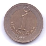 TURKEY 2007: 1 Yeni Lira, KM 1169 - Turchia