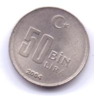 TURKEY 2004: 50 Bin Lira, KM 1105 - Turchia