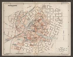 CARTE PLAN 1927 - NARBONNE - STADE FOOTBALL USINE à GAZ MARCHÉ Aux BESTIAUX STAND THÉATRE CASERNES - Topographical Maps