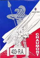Revue (Plaquette) Sur Le 403ém Régiment D'Artillerie De Chaumont (52) Dissous Le 30 Juin 1999 - Weapons