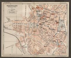 CARTE PLAN 1927 - MONTPELLIER CENTRE VILLE - GARE De PALAVAS INSTITUT BOTANIQUE PAVILLON POPULAIRE - Topographical Maps