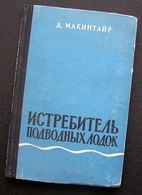 Russian Book / Истребитель подводных лодок 1958 - Slav Languages
