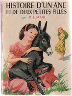Histoire D'un âne Et De Deux Petites Filles Par P.-J. Stahl - Illustrations : Marianne Clouzot - Bibliothèque Rose