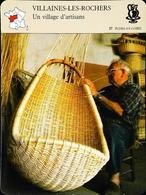 VILLAINES LES ROCHERS - Village D'artisants - Vannier Au Travail - FICHE GEOGRAPHIQUE - Ed. Larousse-Laffont - Art Populaire
