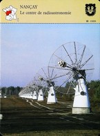 NANCAY -  Centre De Radioastronomie   - Photo Antennes Radiotéléscopes - FICHE GEOGRAPHIQUE - Ed. Larousse-Laffont - Littérature & Schémas