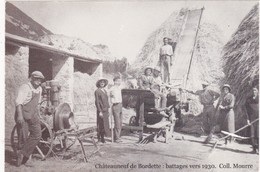 Drome : CHATEAUNEUF-de-BORDETTE : Battages Vers 1930 : Coll. MOURRE : Agriculture : Photo : Reproducion - Lugares